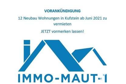 VORANKÜNDIGUNG KUFSTEIN: 12 Neubauwohnungen ab Juni 2021 zu vermieten