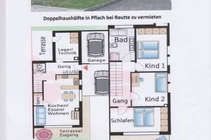 Im Bezirk Reutte - Erstbezug Doppelhaushälfte mit ca. 144 m2 Wohnfläche, Garten, Terrasse langfristig zu vermieten.
