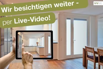 SICHER & UNKOMPLIZIERT: LIVE-VIDEO-BESICHTIGUNGEN AB SOFORT MÖGLICH!