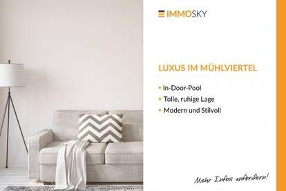 In-Door-Pool, ruhig gelegen, viel Platz- Luxus im Mühlviertel!