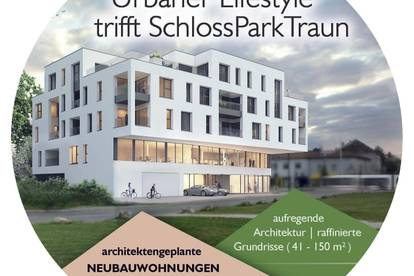 Urbaner Lifestyle trifft SchlossParkTraun