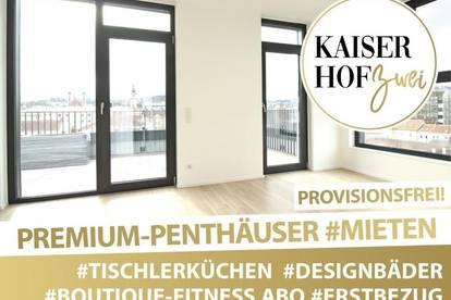 PENTHOUSE KAISERHOF 2   ALL-INCLUSIVE WOHNEN! 3 Zimmer mit 2 Terrassen zum ERSTBEZUG - PROVISIONSFREI   360° Rundgang online!