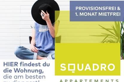 PROVISIONSFREI - Flexibles Wohnen im SQUADRO! - Vollmöblierte 2 Zimmer Wohnung - Nähe Medizinuni! - Jetzt als BONUS: 1 Monat mietfrei!