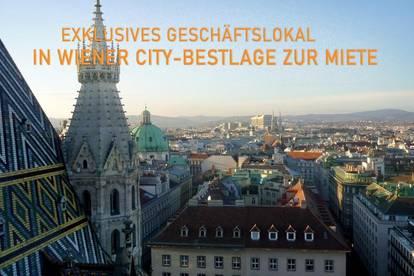 EXKLUSIVES GESCHÄFTSLOKAL // WIENER CITY-BESTLAGE // MIETE