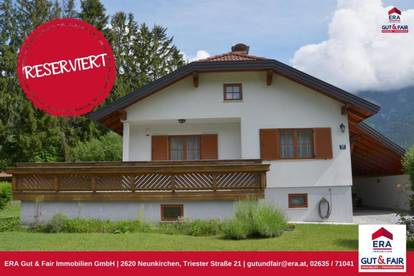 RESERVIERT! Wunderschönes Einfamilienhaus in Reichenau a.d.Rax