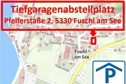 Tiefgaragenabstellplatz im Zentrum von Fuschl am See - Provisionsfrei