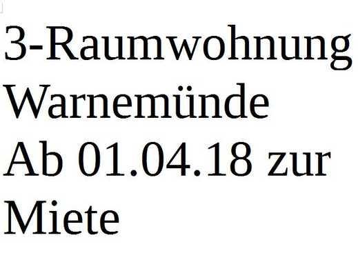 Erstbezug nach Sanierung:  3-Zimmer Wohnung Warnemünde 18119