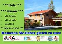 NULL-ENERGIE-Holzhaus Mietkauf ab inkl Terrasse