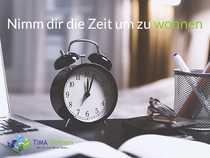 Nimm dir die Zeit um