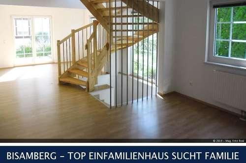 BISAMBERG - TOP EINFAMILIENHAUS SUCHT FAMILIE