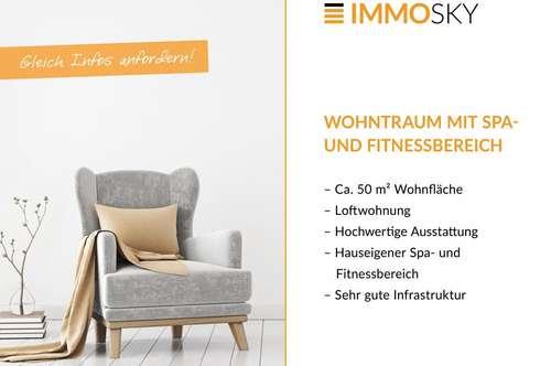 WOHNTRAUM - Loggia, Spa- und Fitnessbereich!!!
