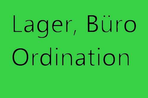 Lager, Büro, Ordination