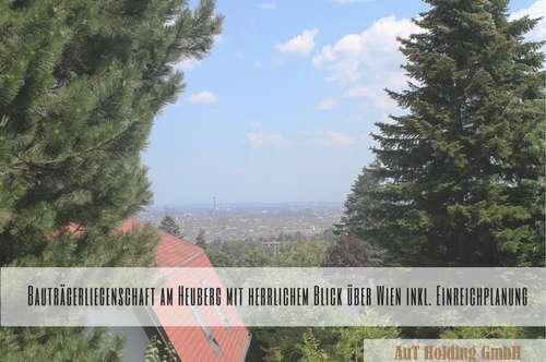 Bauträgerliegenschaft am Heuberg mit herrlichem Blick über Wien inkl. Einreichplanung