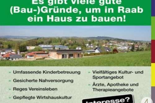 Baugrundstück in Raab -Südhanglage - Zentrumsnähe - Absoluter Sonnenplatz - Ruhelage
