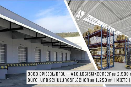 9800 SPITTAL / DRAU  A10 - Logistic-Center   MIETE Lager/Logistik - Archiv - Büro
