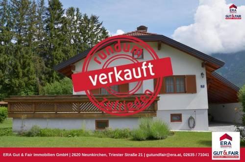 VERKAUFT ! Wunderschönes Einfamilienhaus in Reichenau a.d.Rax