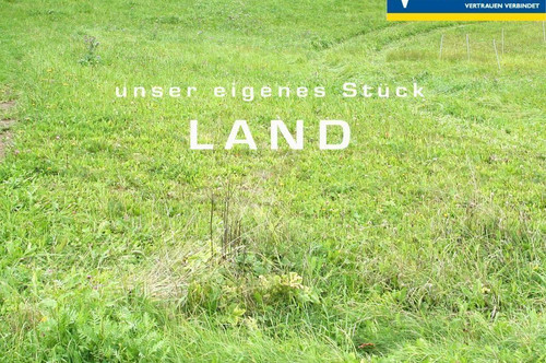 Unser eigenes Stück LAND